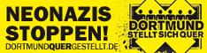 Dortmund stellt sich quer! Nazis am 1. September 2012 blockieren! Dortmund bleibt nazifrei!