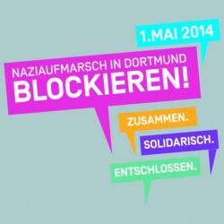 Nazis am 1. Mai 2014 stoppen – BlockaDO – Dortmund stellt sich quer
