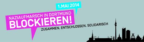 BlockaDo! Nazis in Dortmund stoppen! Dortmund stellt sich quer! Dortmund Nazifrei!