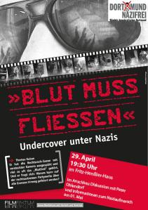 Filmvorführung Blut muss fließen – Undercover unter Nazis in Dortmund. Dortmund muss nazifrei werden!