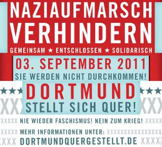 Dortmund stellt sich quer! Nazi am 3.9.2011 in Dortmund blockieren!