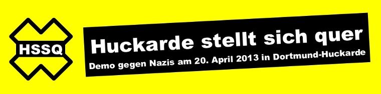 Demo gegen Die Rechte am 20. April in Dortmund. Huckarde stellt sich quer! Dortmund muss nazifrei werden!